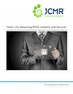 Check List: Balancing BYOD Usability and Security.